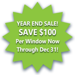 Year End Sale SAVE $100 per window december deal Upstate Home Exteriors